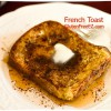 Aunt Anns Famous French Toast